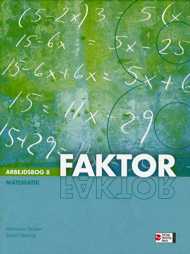Faktor matematik af Svend Hessing og Marianne Holmer