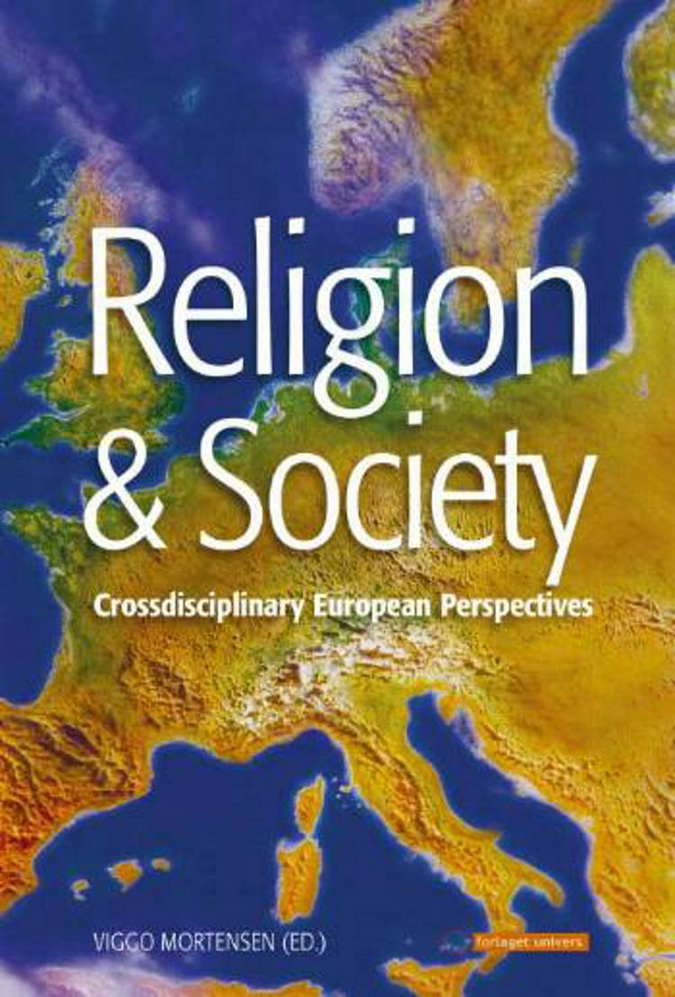 Religion & society af Farid El Asri, Klaus HockMarco Ricceri et. al. og Professor Viggo Mortensen m.fl.