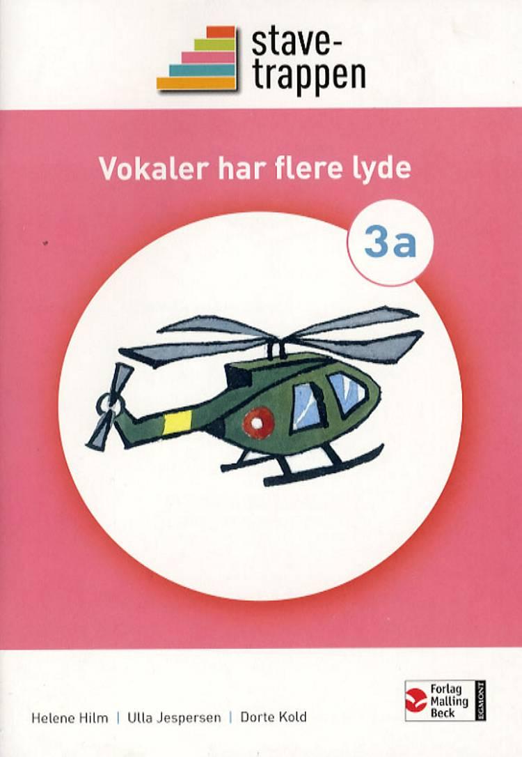 Stavetrappen 3 Vokaler har flere lyde af Dorte Kold, Helene Hilm og Ulla Jespersen