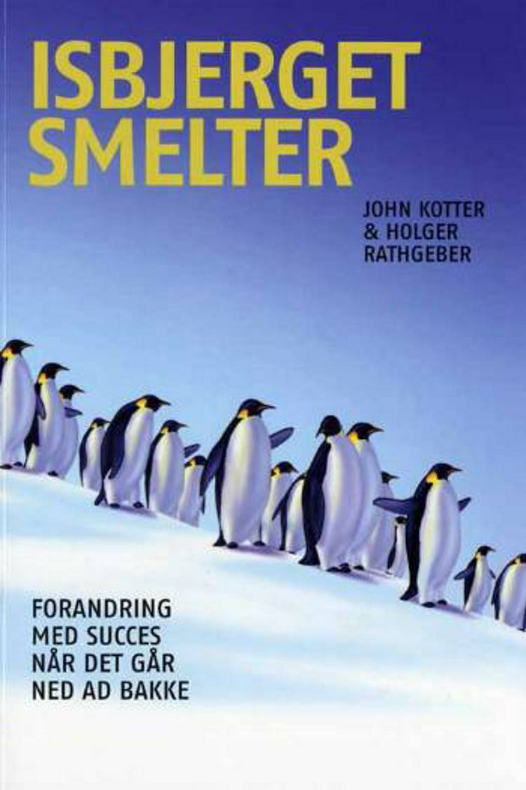 Isbjerget smelter af John Kotter og Holger Rathgeber