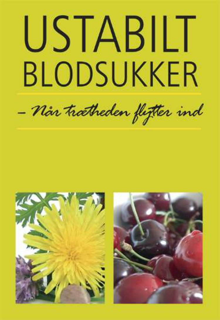 Ustabilt blodsukker af Pia Birk