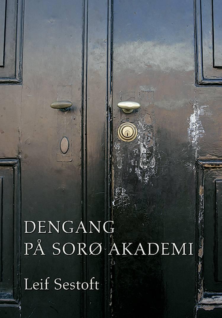 Dengang på Sorø Akademi af Leif Sestoft