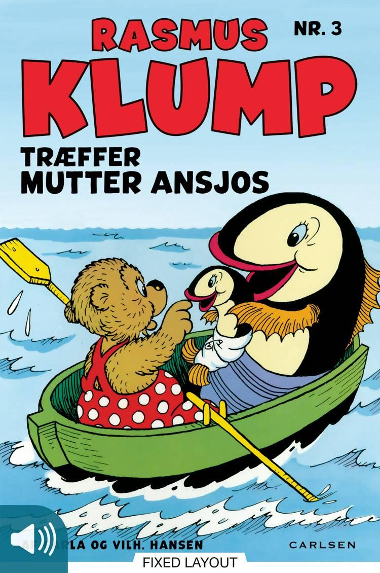 Rasmus Klump træffer mutter Ansjos af Vilhelm Hansen og Carla Hansen m.fl.