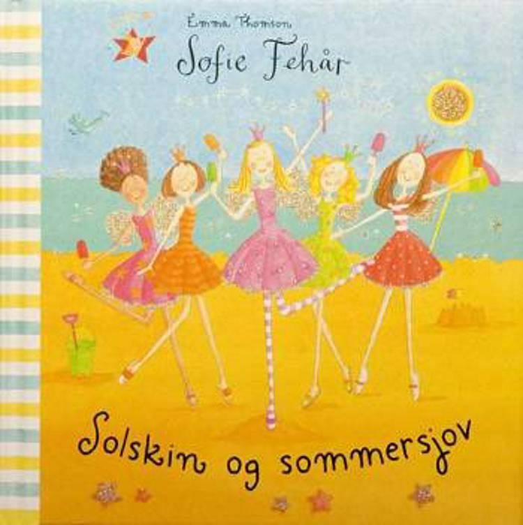 Sofie Fehår - Solskin og sommersjov af Emma Thomson
