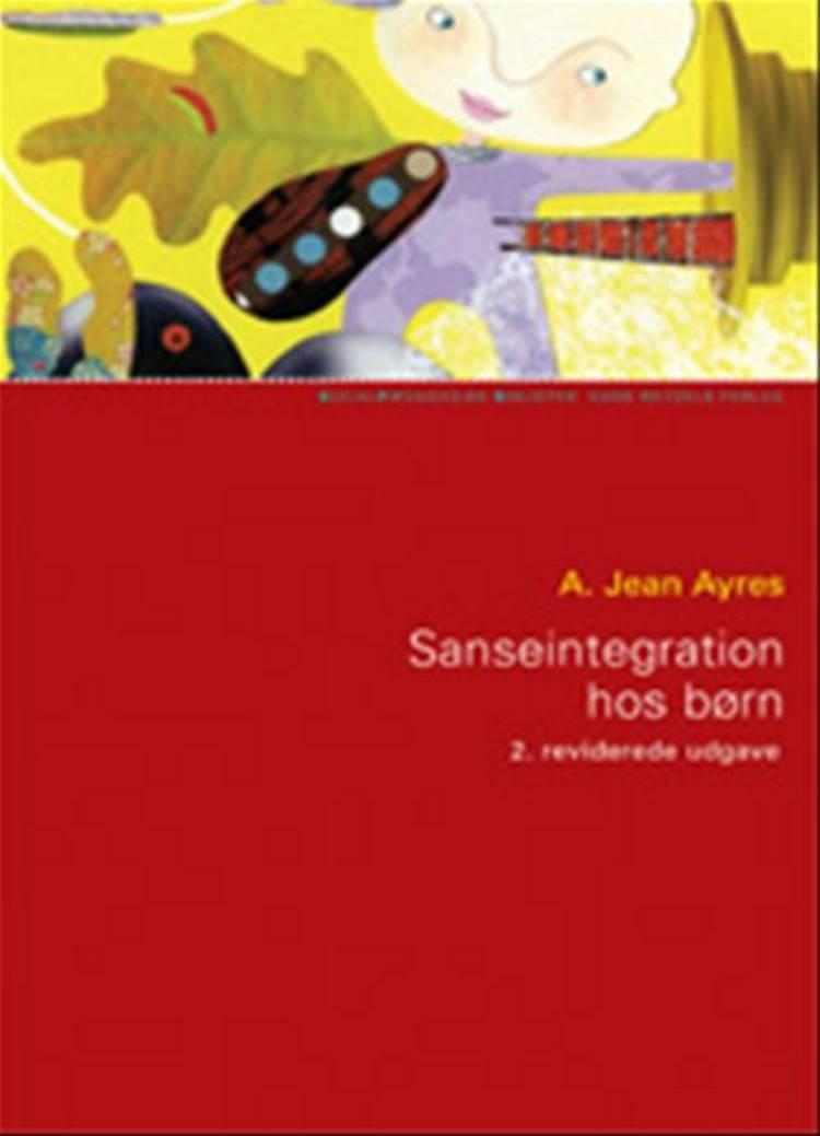 Sanseintegration hos børn af A. Jean Ayres