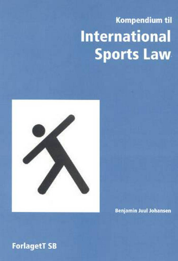 Kompendium til International sports law af Benjamin Juul Johansen