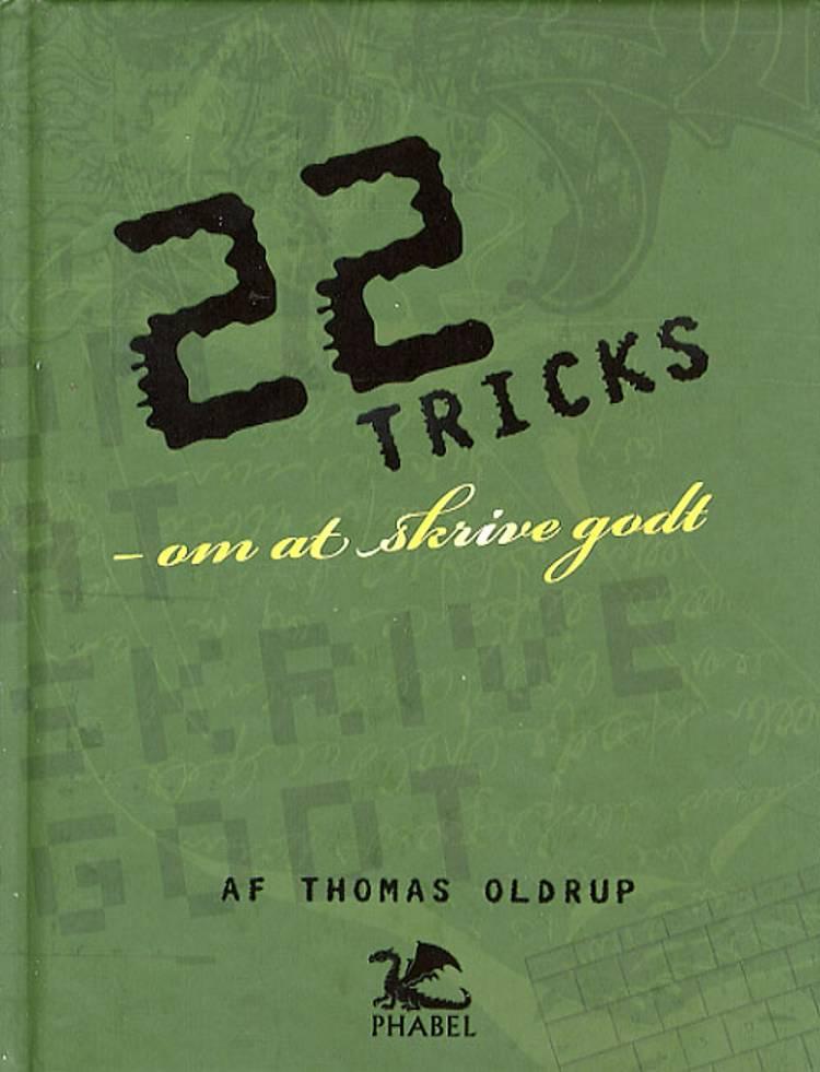 22 tricks - om at skrive godt af Thomas Oldrup