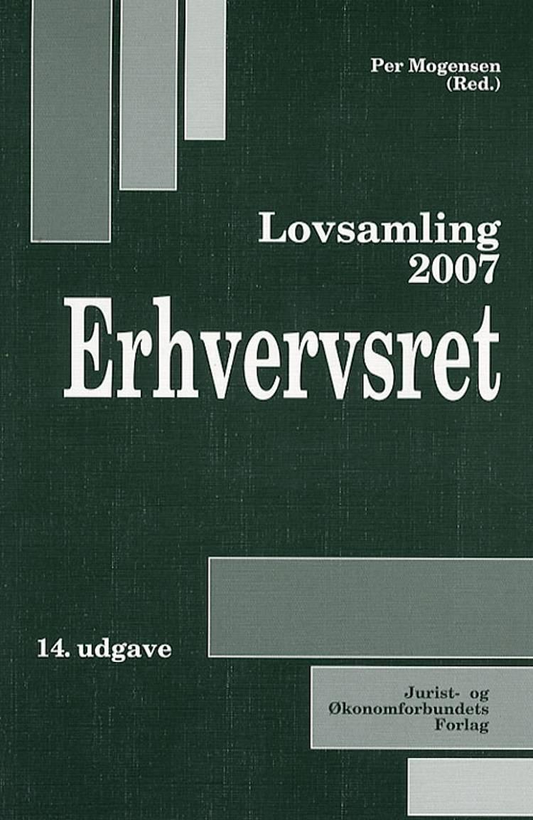 Lovsamling 2007 Erhvervsret af Mogensen P