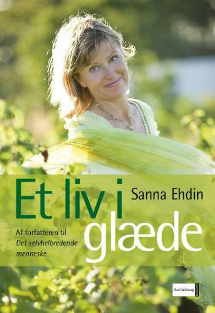 Et liv i glæde af Susanna Ehdin og Sanna Ehdin
