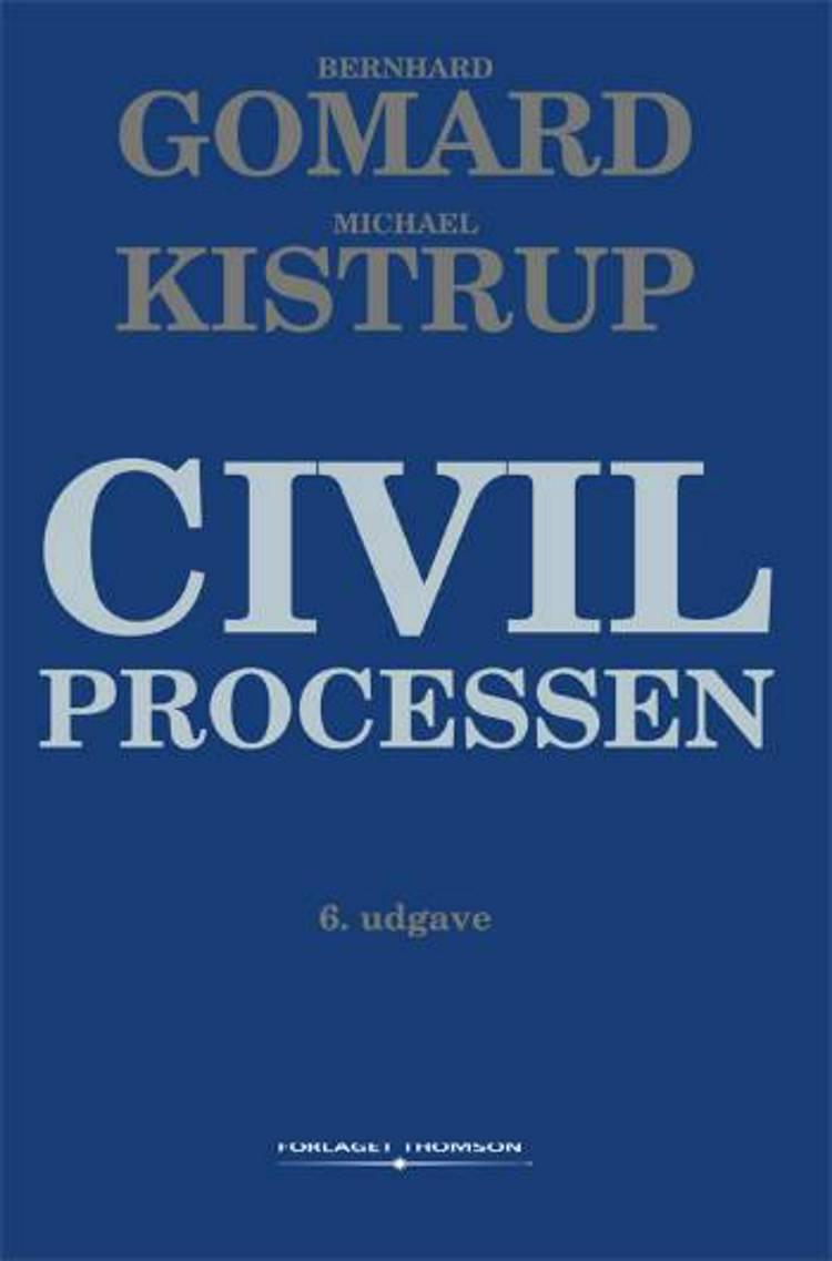 Civilprocessen af Bernhard Gomard og Michael Kistrup