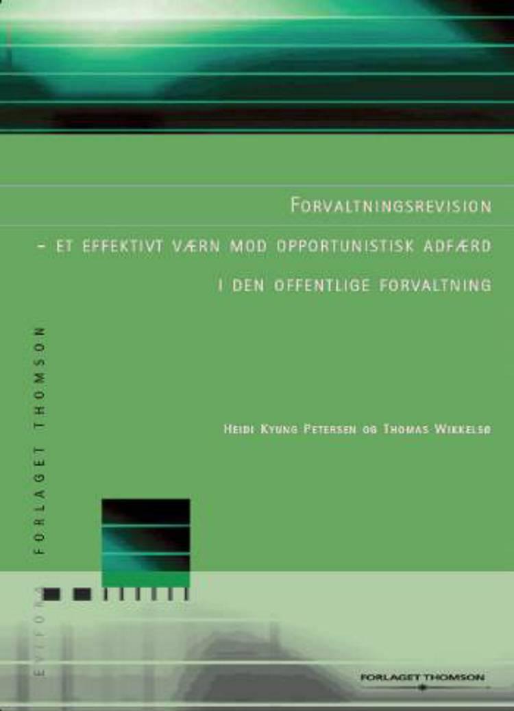 Forvaltningsrevision af Thomas Wikkelsø og Heidi Kyung Petersen