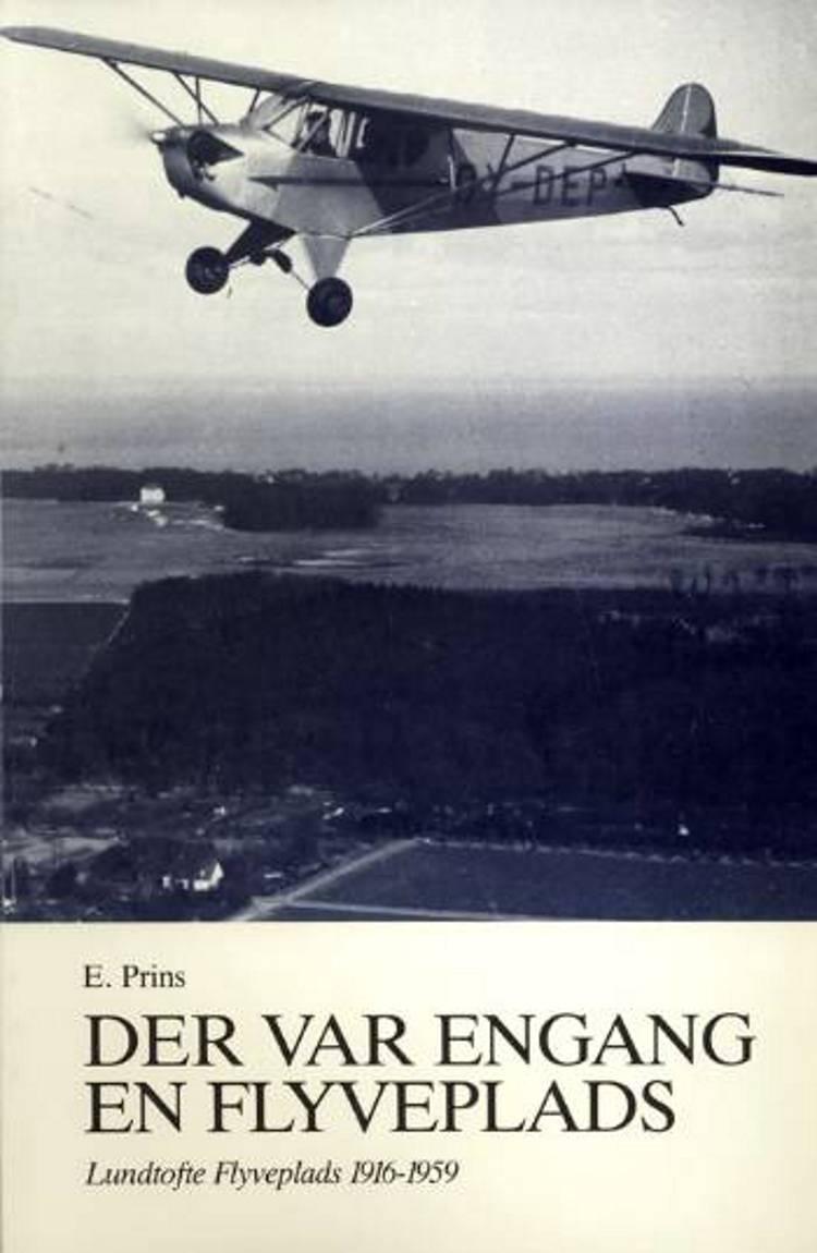 Der var engang en flyveplads af E. Prins