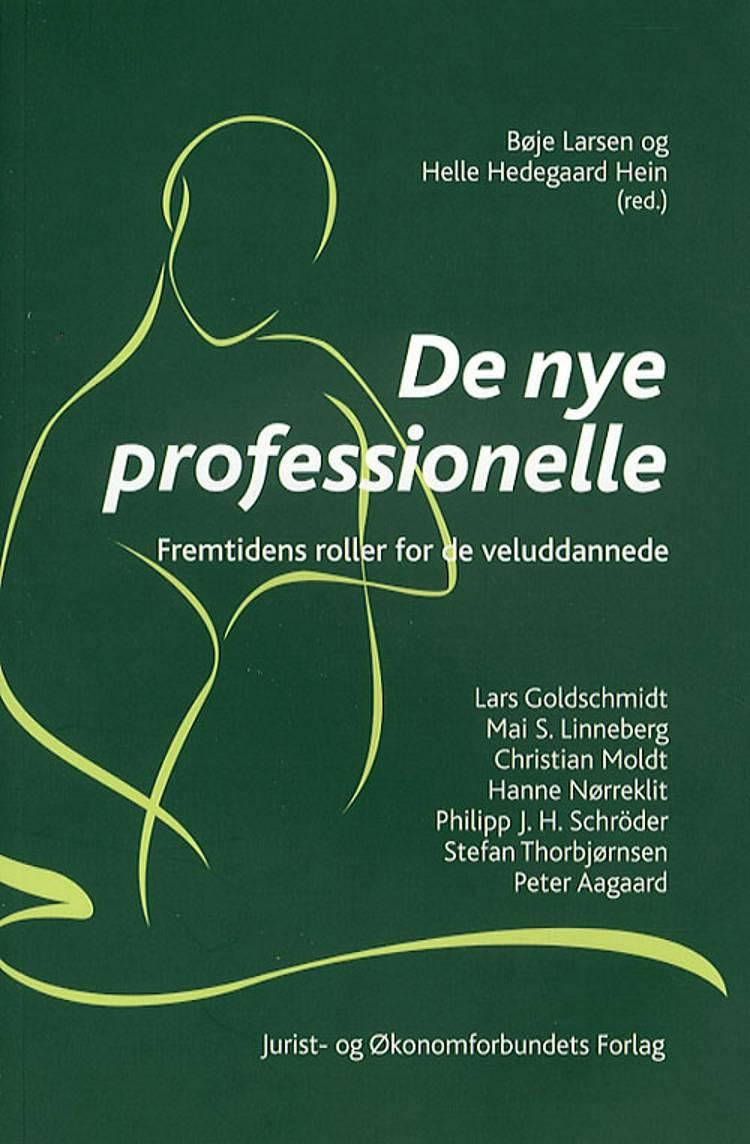 De nye professionelle af Helle Hedegaard Hein, Bøje Larsen og B. Larsen