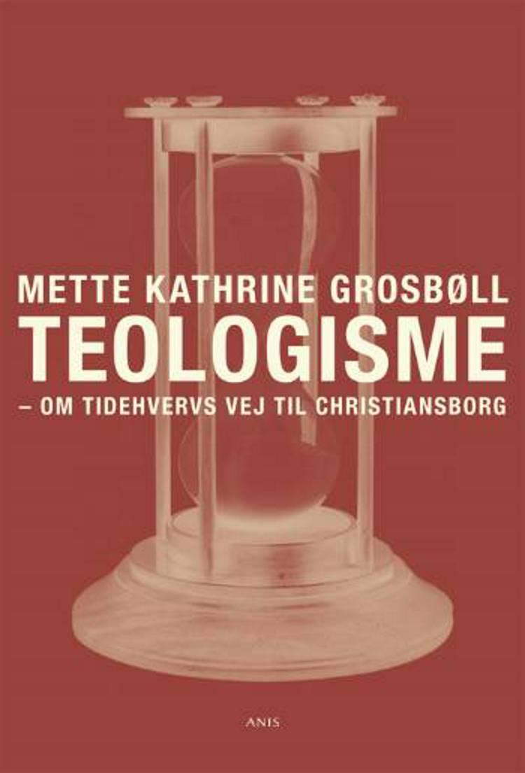 Teologisme af Mette Kathrine Grosbøll