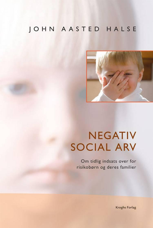 Negativ social arv af John Aasted Halse