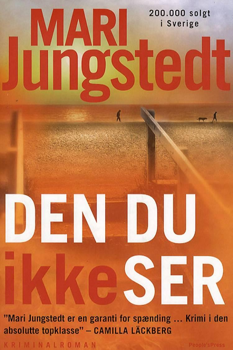 Den du ikke ser af Mari Jungstedt
