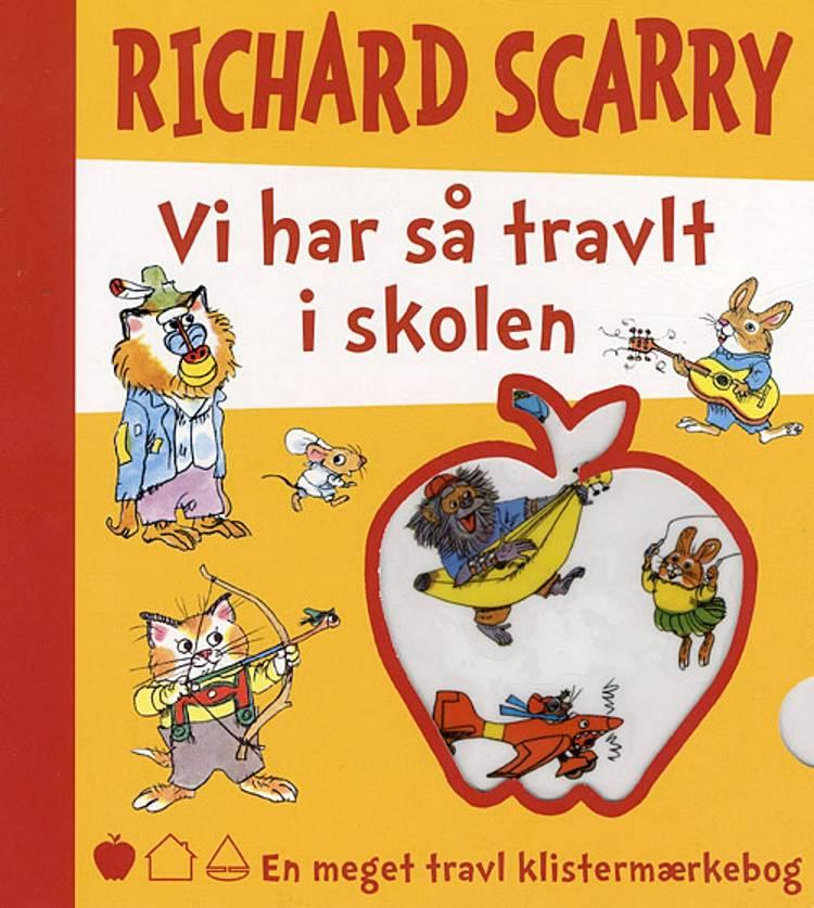 Vi har så travlt i skolen af Richard Scarry