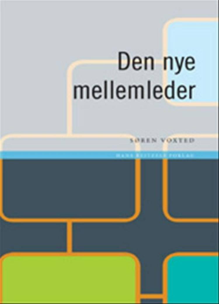 Den nye mellemleder af Søren Voxted