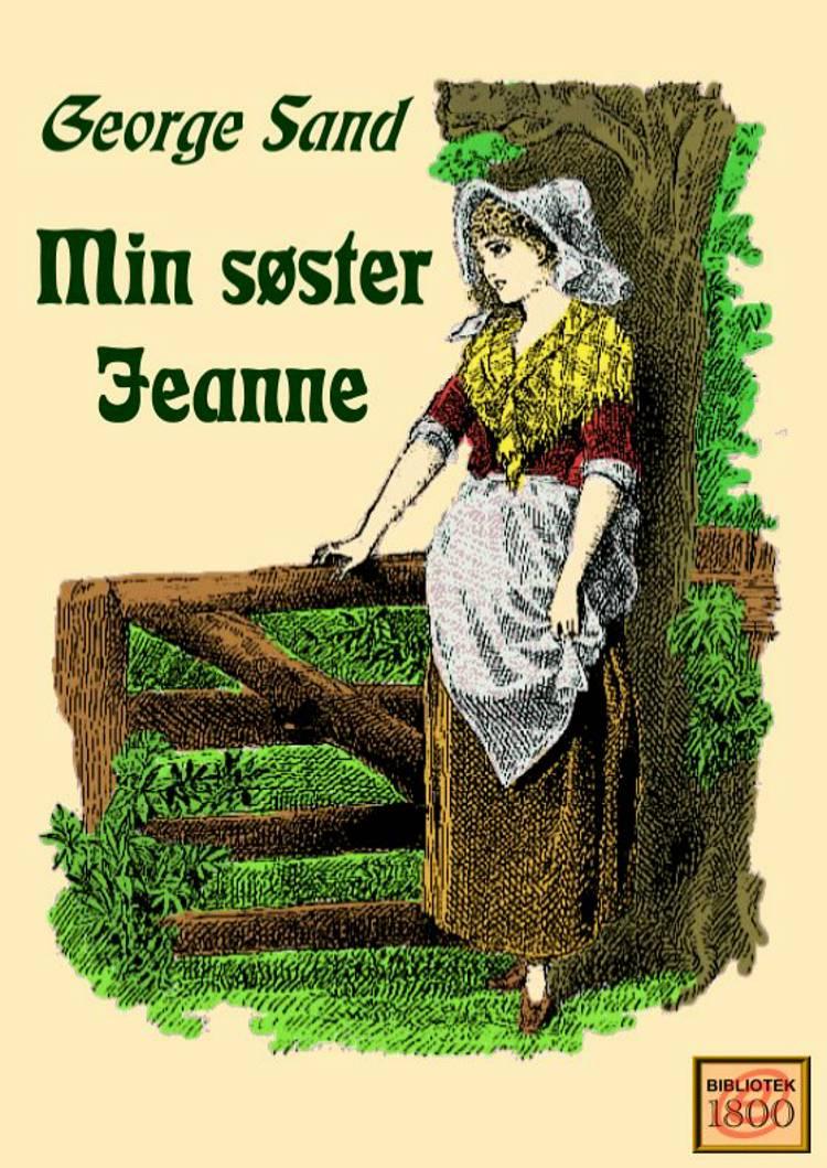 Min søster Jeanne af George Sand
