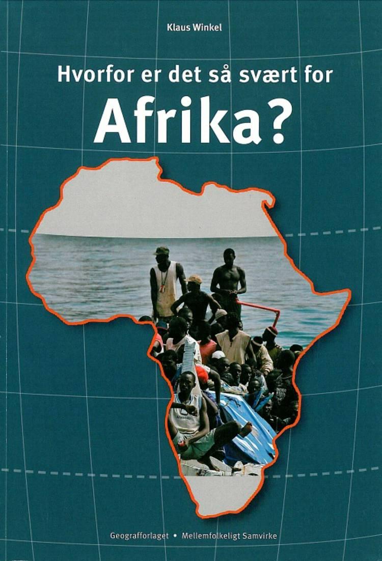 Hvorfor er det så svært for Afrika? af Klaus Winkel