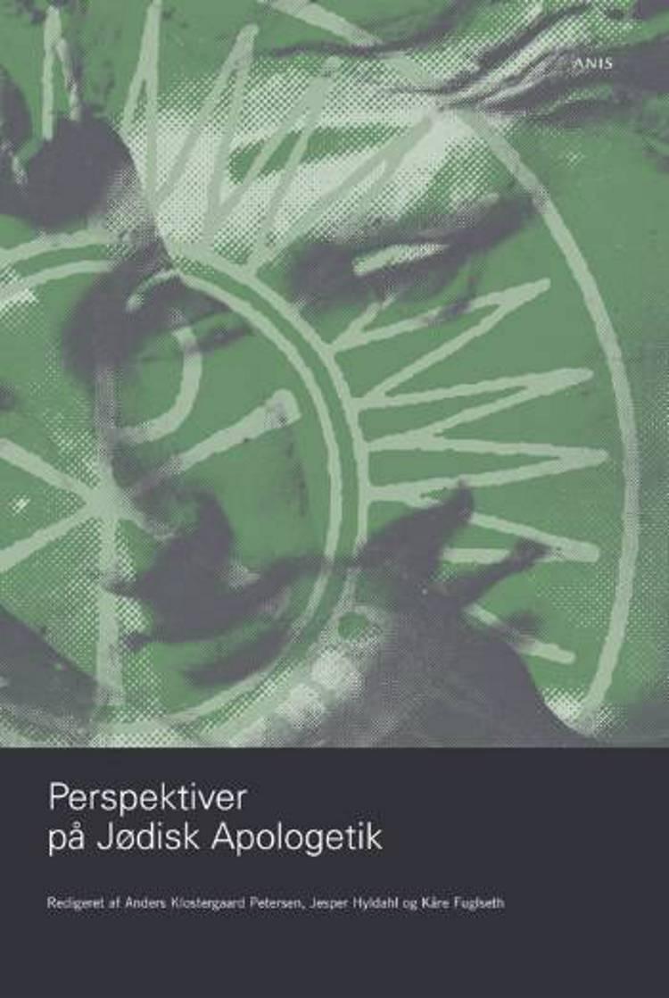 Perspektiver på jødisk apologetik af Jesper Hyldahl, Anders Klostergaard Petersen og Kåre Sigvald Fuglseth