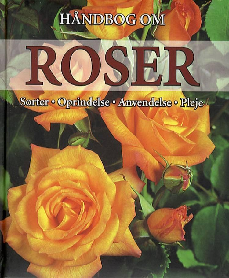 Håndbog om Roser af Andrea Rausch