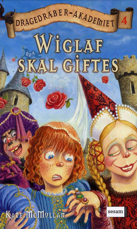 Wiglaf skal giftes af Kate McMullan