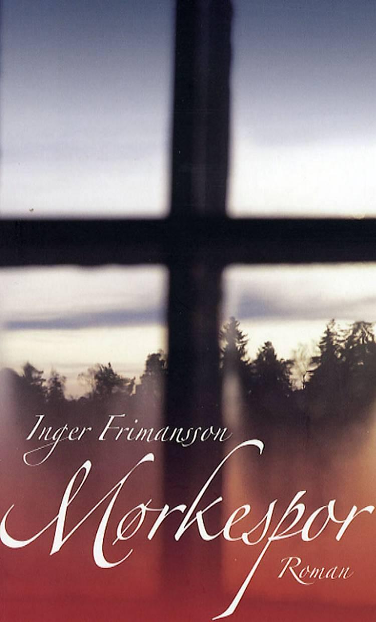 Mørkespor af Inger Frimansson