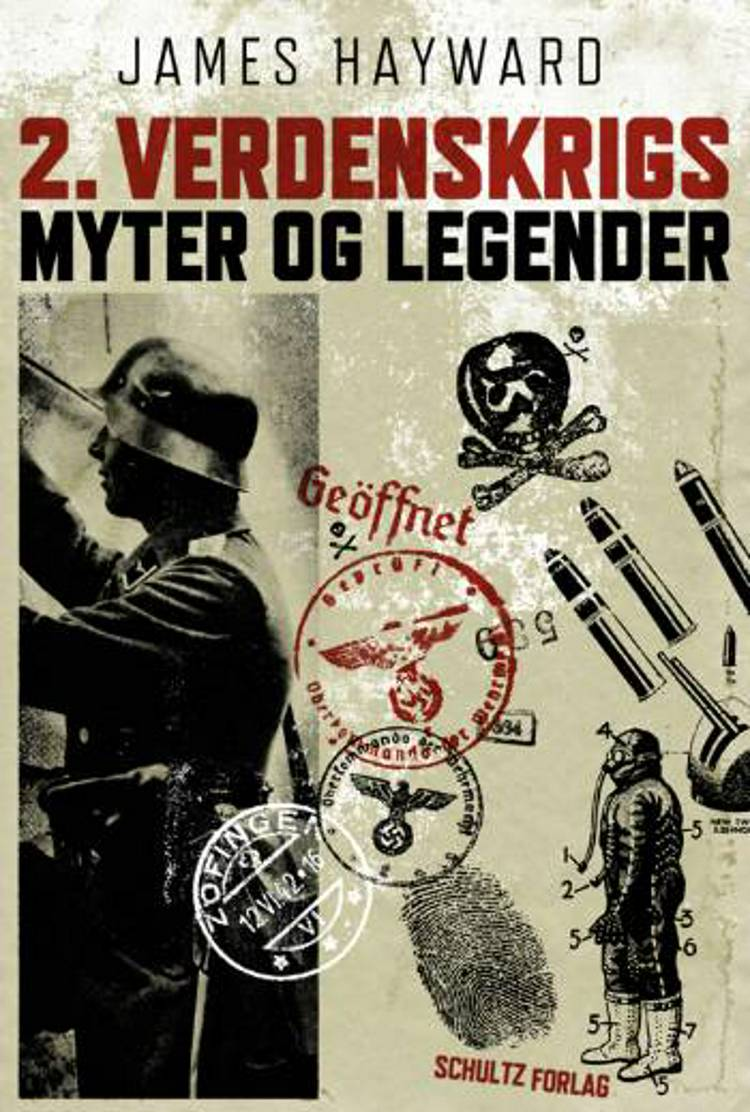2. Verdenskrigs myter og legender af James Hayward