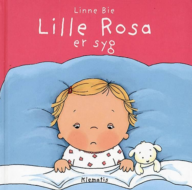 Lille Rosa er syg af Linne Bie