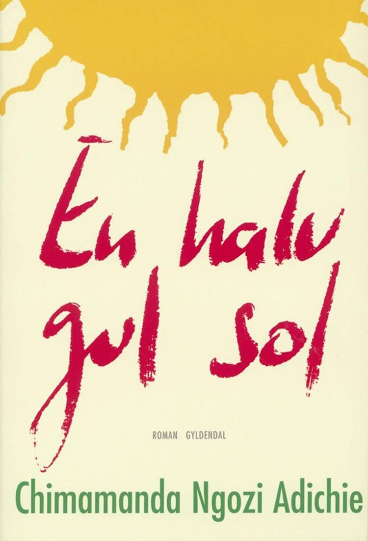 En halv gul sol af Chimamanda Ngozi Adichie