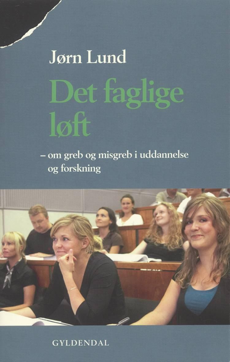 Det faglige løft af Jørn Lund