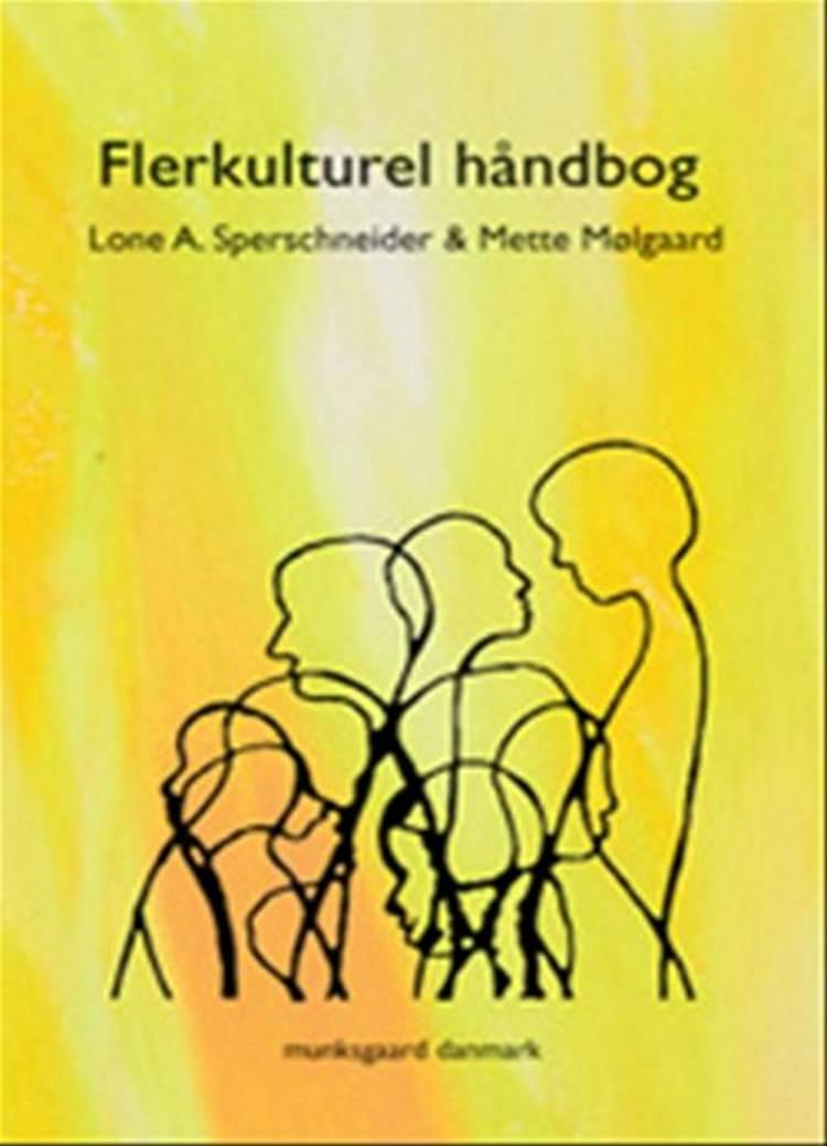 Flerkulturel håndbog af Mette Mølgaard og Lone A. Sperschneider