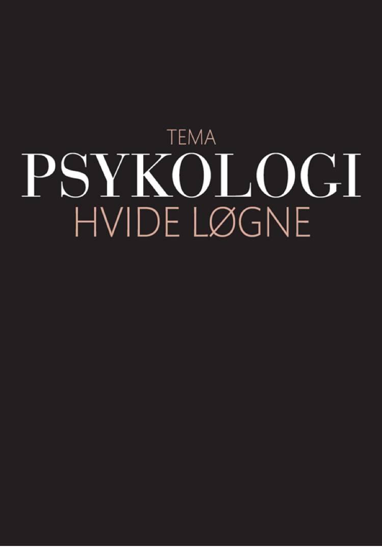 Psykologi: Hvide løgne af Magasinet Psykologi
