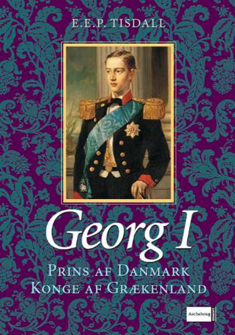 Georg I af E. E. P. Tisdall