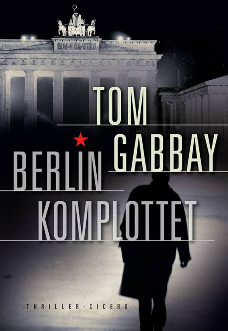 Berlinkomplottet af Tom Gabbay