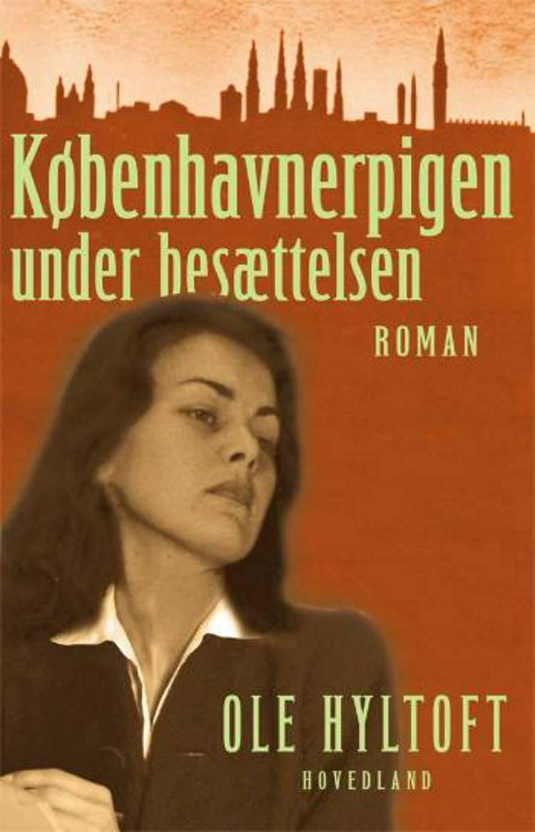 Københavnerpigen under besættelsen af Ole Hyltoft