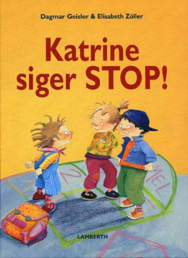 Katrine siger stop! af Dagmar Geisler og Elisabeth Zöller