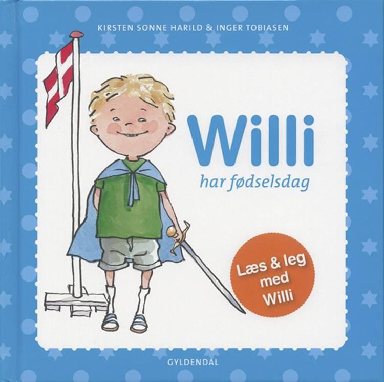 Willi har fødselsdag af Kirsten Sonne Harild