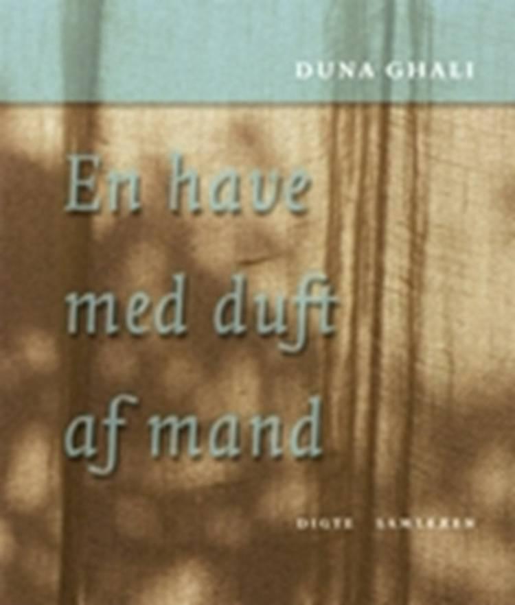 En have med duft af mand af Duna Ghali