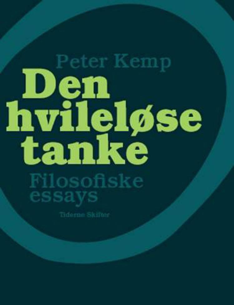 Den hvileløse tanke af Peter Kemp