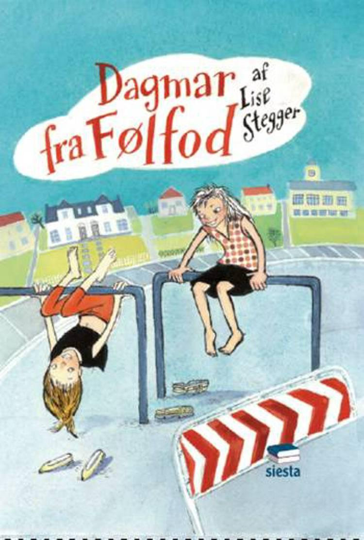 Dagmar fra Følfod af Lise Stegger