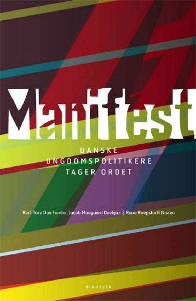 Manifest af Rune Roepstorff Nissen, Tore Daa Funder og Jacob Maagaard Dyekjær