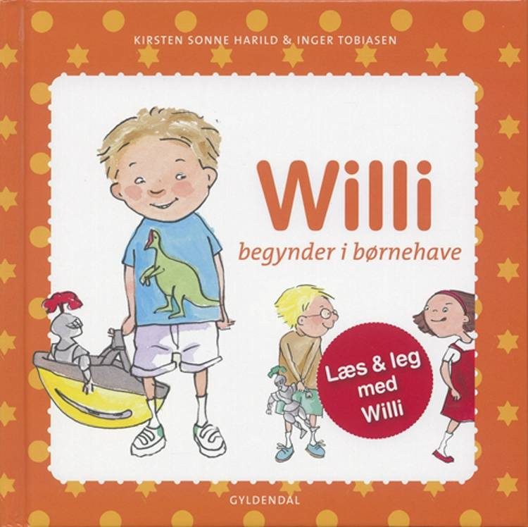 Willi begynder i børnehave af Kirsten Sonne Harild