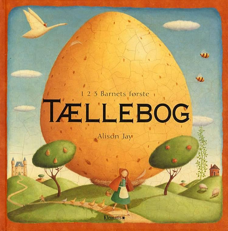1 2 3 barnets første tællebog af Alison Jay og The Templar Company plc