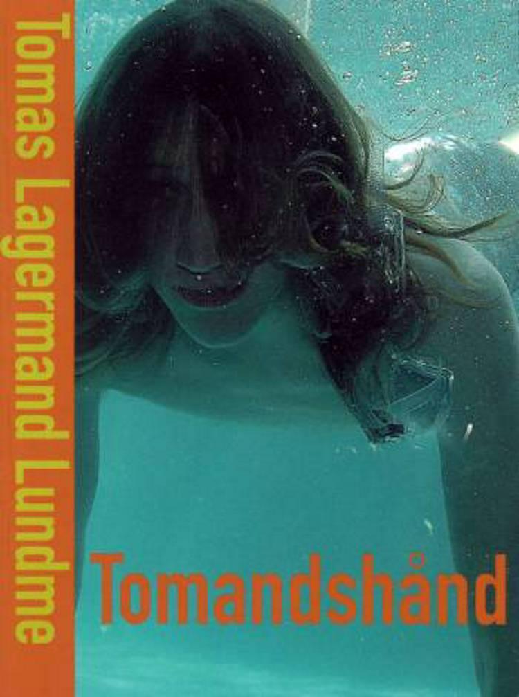Tomandshånd af Tomas Lagermand Lundme