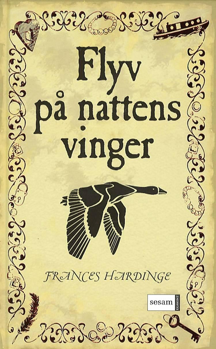 Flyv på nattens vinger af Frances Hardinge