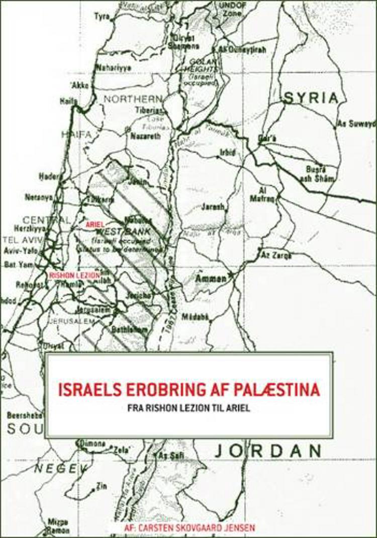 Israels erobring af Palæstina af Carsten Skovgaard Jensen