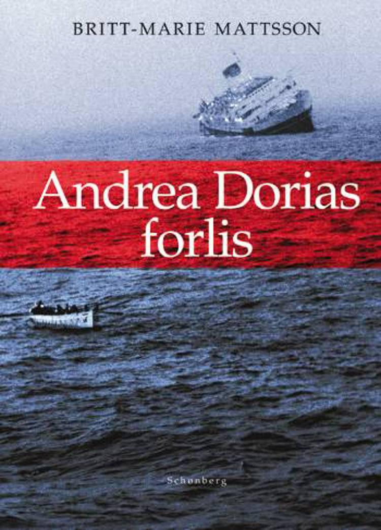 Andrea Dorias forlis af Britt-Marie Mattsson
