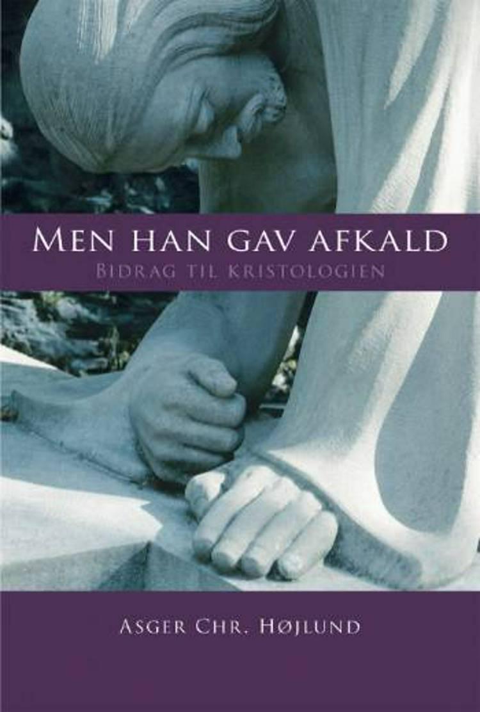 Men han gav afkald af Asger Chr. Højlund